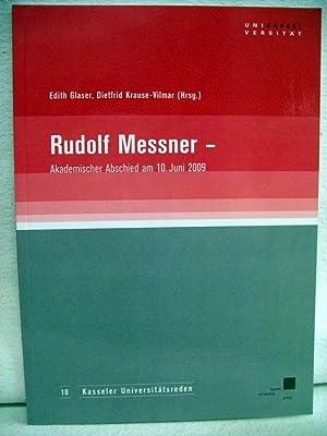 Rudolf Messner. Akademischer Abschied am 10. Juni: Glaser, Edith [Hrsg.]