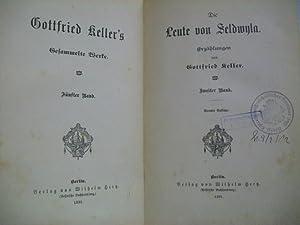 Gottfried Keller's gesammelte Werke. Fünter Band. Die: Keller, Gottfried: