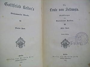 Gottfried Keller's gesammelte Werke. Vierter Band. Die: Keller, Gottfried: