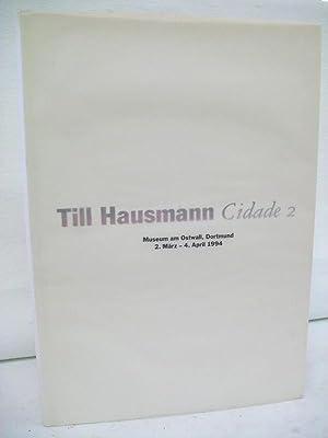 Till Hausmann, Cidade 2 : Escola de: Hausmann, Till: