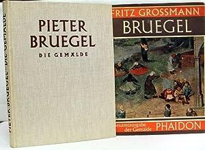 Pieter Bruegel. Die Gemälde. Bruegels Gemälde Gesamtausgabe: Bruegel, Pieter und