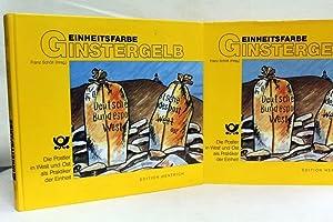 Einheitsfarbe Ginstergelb. Die Postler in West und: Schöll, Franz (Hrsg.):