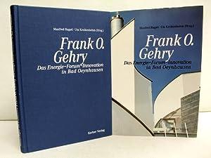 Frank O. Gehry : das Energie-Forum-Innovation in: Ragati, Manfred (Hrsg.):