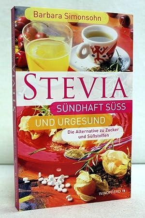 9783893856114 stevia s ndhaft s und urgesund die alternative zu zucker und s stoffen by. Black Bedroom Furniture Sets. Home Design Ideas