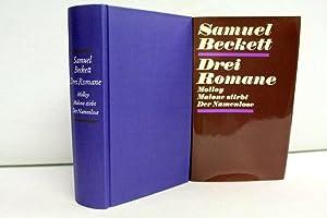 Drei Romane. Molloy. Malone stirbt. Der Namenlose.: Beckett, Samuel: