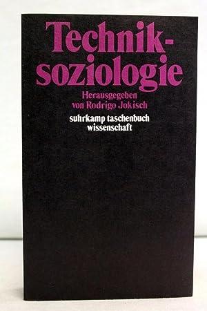 Techniksoziologie. hrsg. von Rodrigo Jokisch / Suhrkamp-Taschenbuch: Jokisch, Rodrigo (Hrsg.):