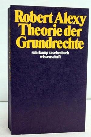 Theorie der Grundrechte. Suhrkamp-Taschenbuch Wissenschaft 582: Alexy, Robert: