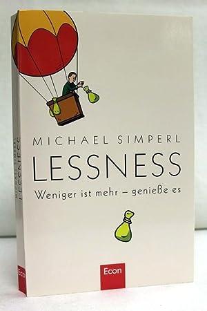 Lessness : weniger ist mehr - genieße: Simperl, Michael: