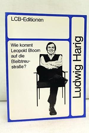 Ludwig Harig. Wie kommt Leopold Bloom auf: Div.: