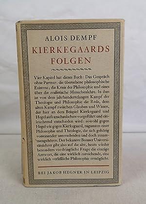 Kierkegaards Folgen.: Dempf, Alois: