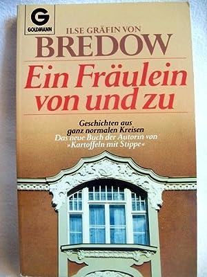 Ein Fräulein von und zu Geschichten aus: Bredow, Ilse von:
