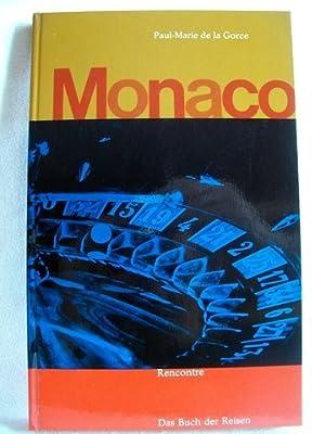 Monaco Paul-Marie de La Gorce. [Dt. Übers.: La Gorce, Paul-Marie