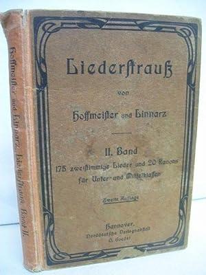 Liederstrauß. Lieder und Gesänge für höhere Lehranstalten.: Hoffmeister, Harry und