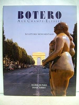 Botero aux Champs-Elysees. Sculptures monumentales. 22 octobre: Virmaitre, Charles (Txt.),