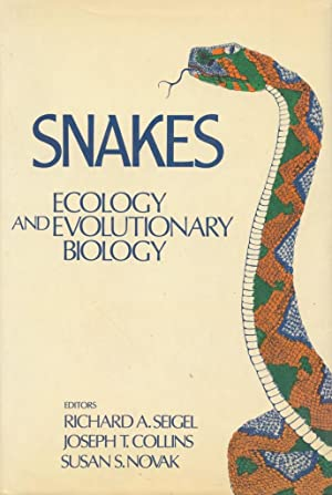 Snakes: Ecology and Evolutionary Biology.: Seigel, Richard A., Joseph T. Collins, Susan S. Novak, ...