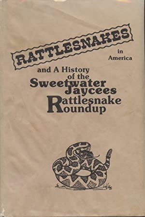 Rattlesnakes in America Part 1 a Biology of the Rattlesnakes and Their Impact on Human Society Part...