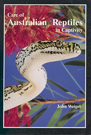 Care of Australian Reptiles in Captivity: Wiegel, John
