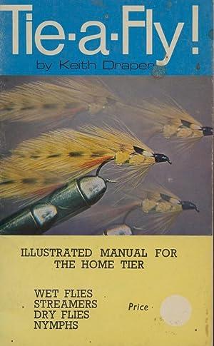 Tie-a-Fly!: Draper, Keith