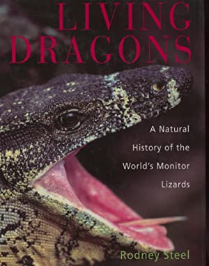 Living Dragons - A Natural History of the Worlds's Monitor Lizards