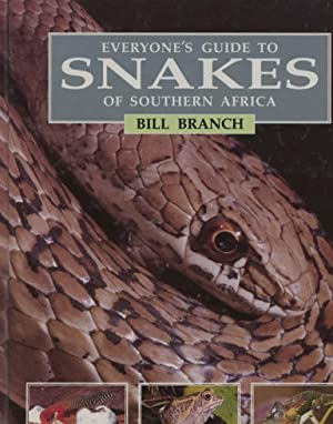 Everyone's Guide to Snakes of Southern Africa - Includes Other Reptiles and Amphibians.: ...