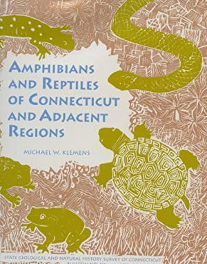 Amphibians and Reptiles of Connecticut and Adjacent Regions: Klemens, Michael W.