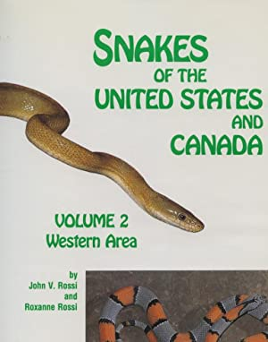 Snakes of the United States and Canada - Keeping them healthy in Captivity. Volume 2 Western Area: ...