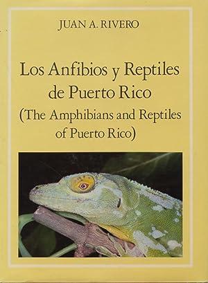 Los Anfibios y Reptiles De Puerto Rico (The Amphibians and Reptiles of Puerto Rico. Puerto Rico): ...