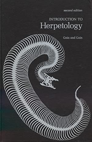 Introduction to Herpetology - Second Edition.: Goin, Colman J.,