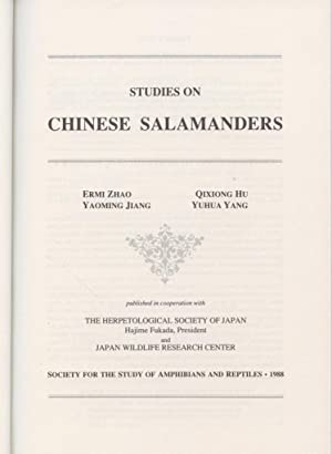 Studies on Chinese Salamanders.: Zhao, Ermi, Qixiong Hu, Yaoming Jiang, and Yuhua Yang