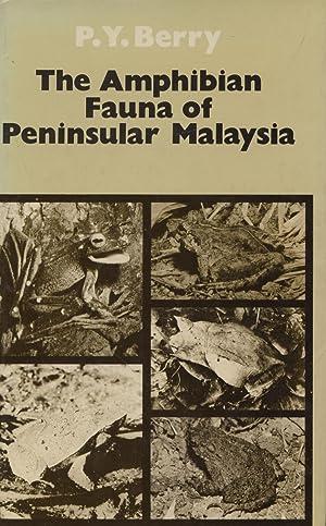 The Amphibian Fauna of Peninsular Malaysia: Berry, P. Y.