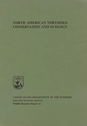 North American Tortoises: Conservation and Ecology.