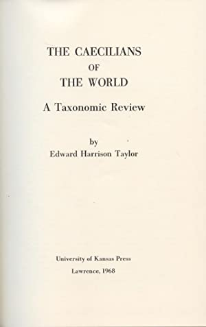 The Caecilians of the World, aTtaxonomic Review: Taylor, Edward H.