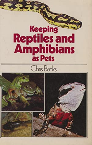 Keeping Reptiles and Amphibians as Pets