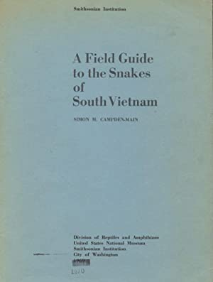 A Field Guide to the Snakes of South Vietnam.: Campden-main, Simon M.