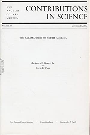 The Salamanders of South America.: Brame, Arden H. Jr., And David B. Wake