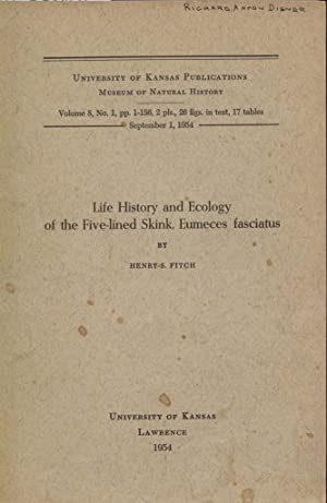 Life History and Ecology of the Five-Lined Skink, Eumeces Fasciatus.: Fitch, Henry S.