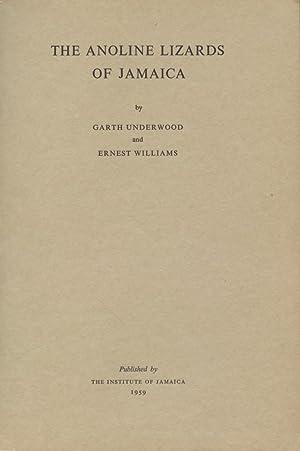 The Anoline Lizards of Jamaica: Underwood, Garth, and Ernest Williams