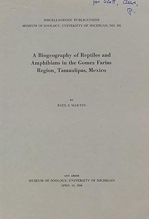 A Biogeography of Reptiles and Amphibnians in the Gomez Farias Region, Tamaulipas, Mexico.: Martin,...