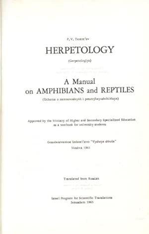A Manual on Amphibians and Reptiles: Terent'ev P. V.