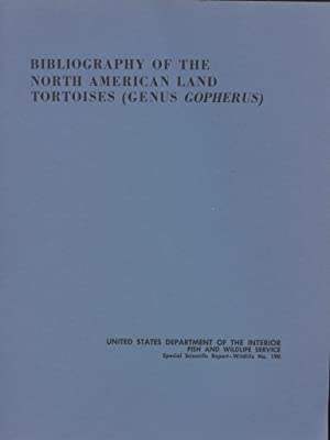 Bibliography of the North American Land Tortoise (Genus Gopherus)