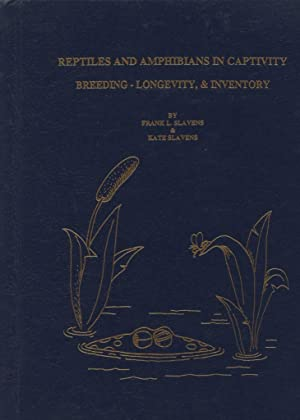 Reptiles and Amphibians in Captivity Breeding - Longevity, and Inventory Current January 1, 1993: ...