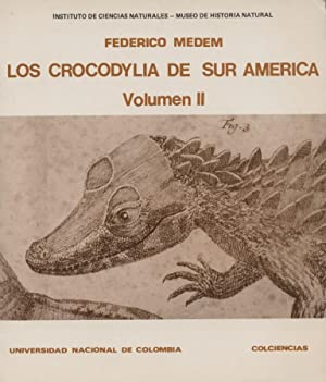 Los Crocodylia De Sur America - Vol II Only: Medem, Frederico