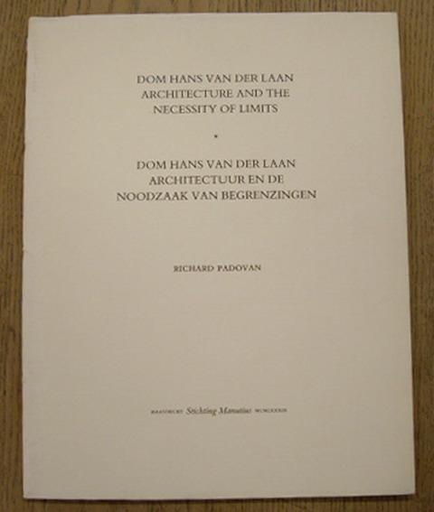 Dom Hans van der Laan. Architecture and: LAAN, DOM HANS
