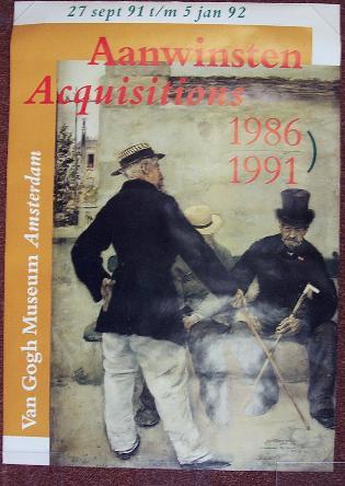 Aanwinsten. Acquisitions. 1986 - 1991. Van Gogh: GOGH, VINCENT VAN.