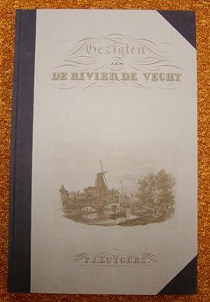 Gezigten aan De Rivier de Vecht.: LUTGERS, P.J.