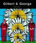 Gilbert and George. Obessions & Compulsions.: GILBERT & GEORGE