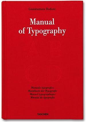 Manuel of Typography - Manuale tipografico -: BODONI. GIAMBATTISTA.