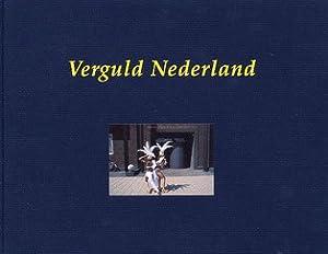 Verguld Nederland. Het vernis van de welvaart: EK, GERRIT-JAN VAN