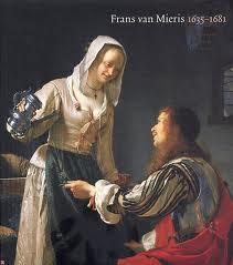 Frans van Mieris: 1635-1681. [ HARDCOVER ]: MIERIS, FRANS &