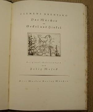 Das Märchen von Gockel und Hinkel. Original-Radierungen: BRENTANO, CLEMENS.